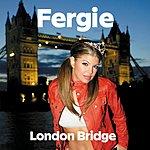 Fergie London Bridge (Single) (Parental Advisory)
