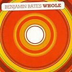 Benjamin Bates Whole (Single)