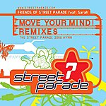 Friends Of Street Parade Move Your Mind (4-Track Remix Maxi-Single)