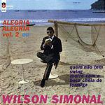 Wilson Simonal Alegria Alegria/Alegria Alegria Vol.2