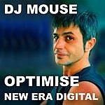 DJ Mouse Optimise (Maxi-Single)