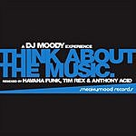 Chris Moody Think About The Music (Maxi-Single)