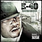 E-40 The Best Of E-40: Yesterday, Today And Tomorrow (Parental Advisory)