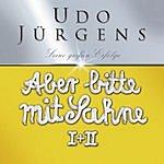 Udo Jürgens Aber Bitte Mit Sahne: Jubiläumsedition
