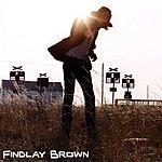 Findlay Brown Down Amongst The Dead Men/I'm Glad