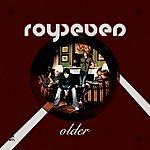 Royseven Older/For You And Me