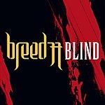 Breed 77 Blind (3-Track Maxi-Single)