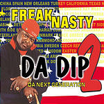 Freak Nasty Da Dip 2 (Da Next Generation) (Single)