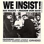 Max Roach We Insist!: Freedom Now Suite