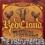 RedCloud Traveling Circus: The Instrumentals