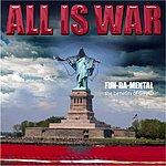 Fun-Da-Mental All Is War