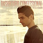 Dashboard Confessional Don't Wait (4-Track Maxi-Single)