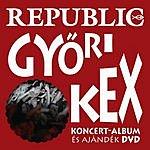 Republic Gyori Kex
