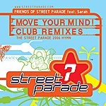 Friends Of Street Parade Move Your Mind (Club Remixes) (12-Track Maxi-Single)