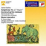 E. Power Biggs Symphony No.3/Carnival Of The Animals/Danse Macabre