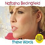 Natasha Bedingfield These Words (4-Track Enhanced Maxi-Single)