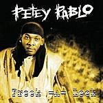 Petey Pablo Freek-A-Leek (Maxi-Single)