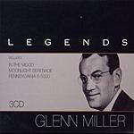 Glenn Miller & His Orchestra Legends - Glenn Miller