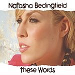Natasha Bedingfield These Words (6-Track Enhanced Maxi-Single)