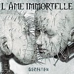 L'âme Immortelle Gezeiten (Limited Edition/Digipack)