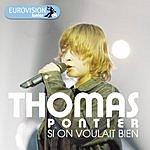 Thomas Pontier Si On Voulait Bien (Single)
