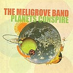 The Meligrove Band Planets Conspire