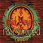Bad Brains I & I Survived (Dub)