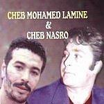 Mohamed Lamine Mohamed Lamine & Cheb Nasro