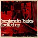 Benjamin Bates Locked Up (Maxi-Single)