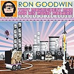 Ron Goodwin & His Orchestra That Magnificent Man And His Music Machine: Two Sides Of Ron Goodwin