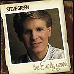 Steve Green The Early Years