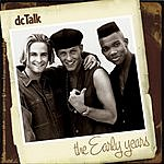 dc Talk The Early Years