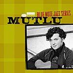 Mutlu Blue Note Jazz Series
