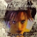 The Crüxshadows Frozen Embers