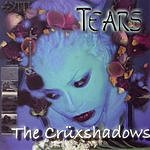 The Crüxshadows Tears