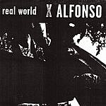 X Alfonso Real World