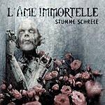 L'âme Immortelle Stumme Schreie (Limited Edition EP)