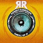 Robert Randolph & The Family Band Thrill Of It (Single)