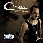 Cham Ghetto Story (Parental Advisory)