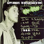 Happy Mondays The Boys Are Back In Town (Dirty Mix)