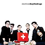 Electric Six I Buy The Drugs (Single)