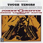 Johnny Griffin Tough Tenors (Remastered)