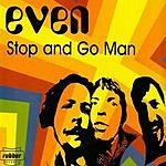 E. Ven Stop And Go Man (Maxi-Single)