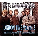 The Yardbirds London Time, Vol.2