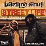 Method Man Street Life (Parental Advisory)