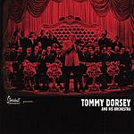 Tommy Dorsey & His Orchestra Golden Era