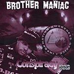 Brother MANIAC Conspiracy