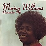 Marion Williams Remember Me