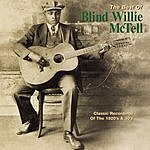 Blind Willie McTell The Best Of Blind Willie McTell