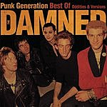 The Damned Punk Generation: Best Of The Damned - Oddities & Versions